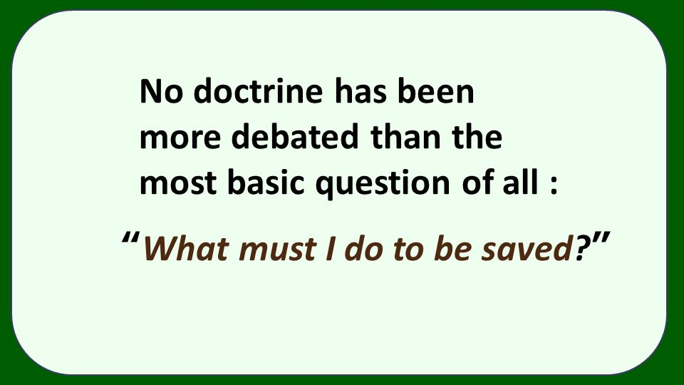 No doctrine has been more debated than the.