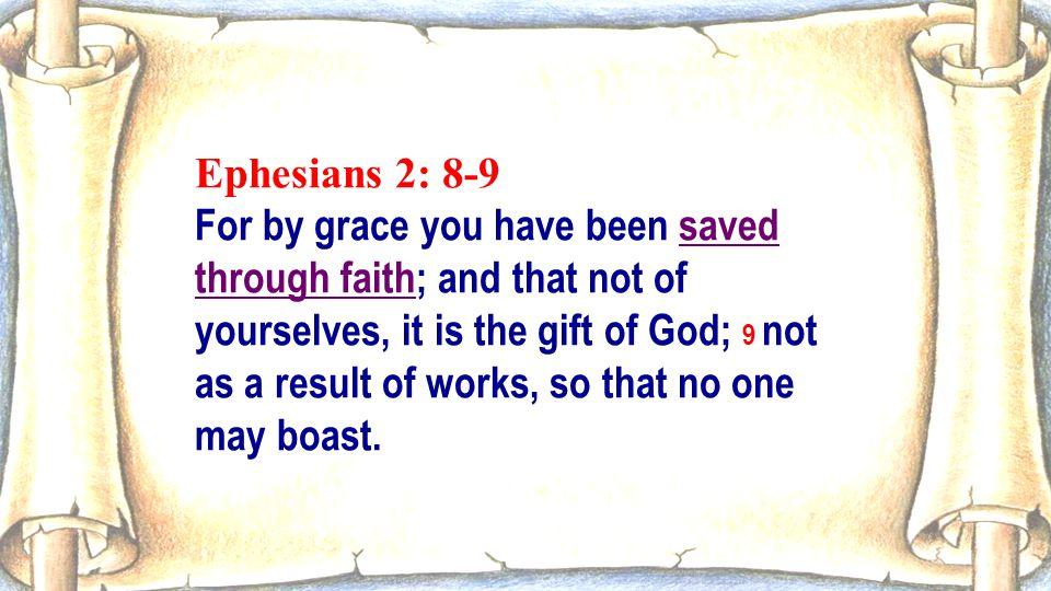Ephesians 2: 8-9
