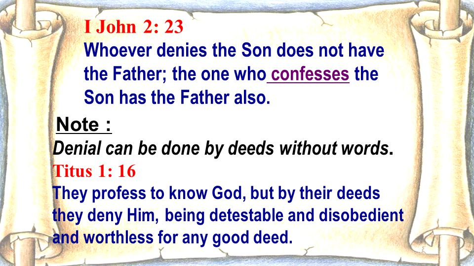 Denial can be done by deeds without words.