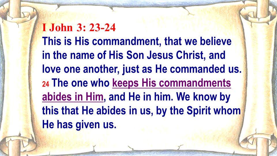 I John 3: 23-24