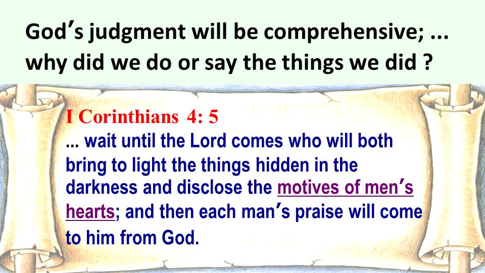 God's judgment will be comprehensive;