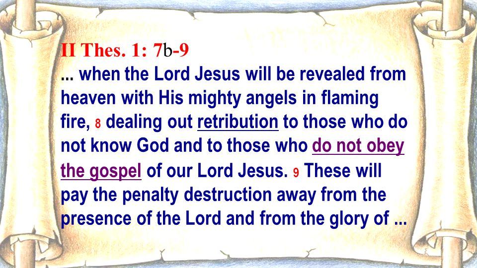 II Thes. 1: 7b-9