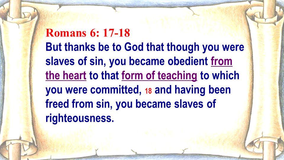 Romans 6: 17-18