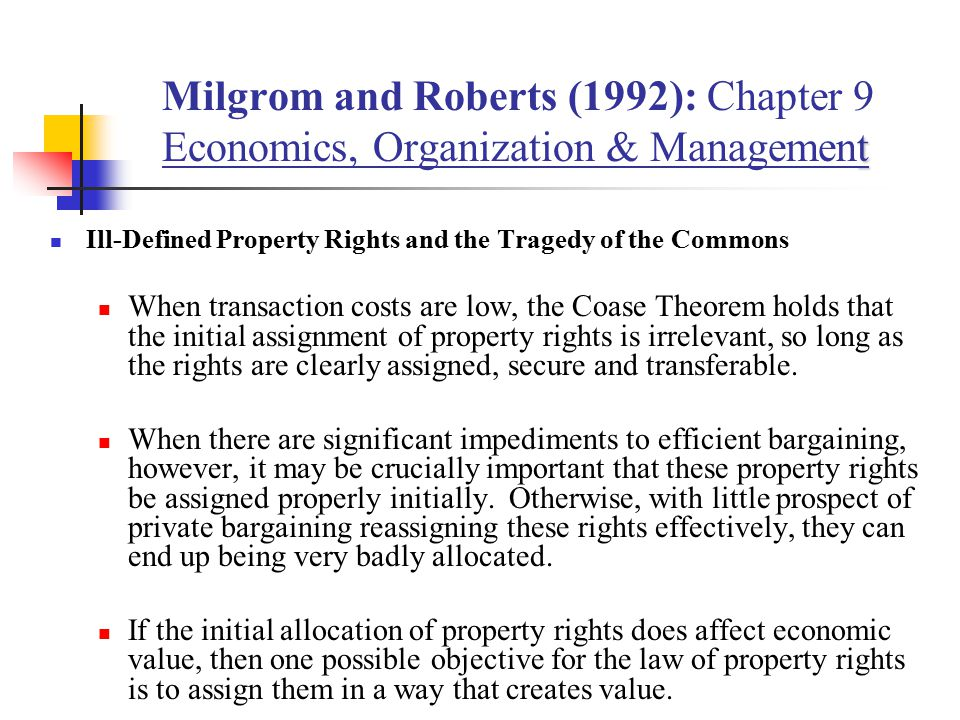 Milgrom and Roberts (1992): Chapter 9 Economics, Organization & Management