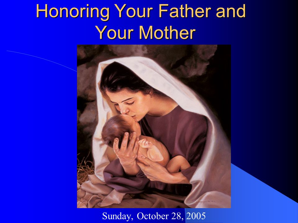 Honoring Your Father and Your Mother