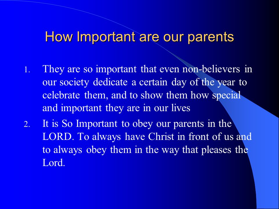 How Important are our parents