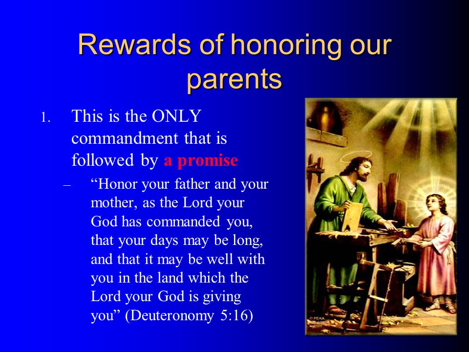 Rewards of honoring our parents