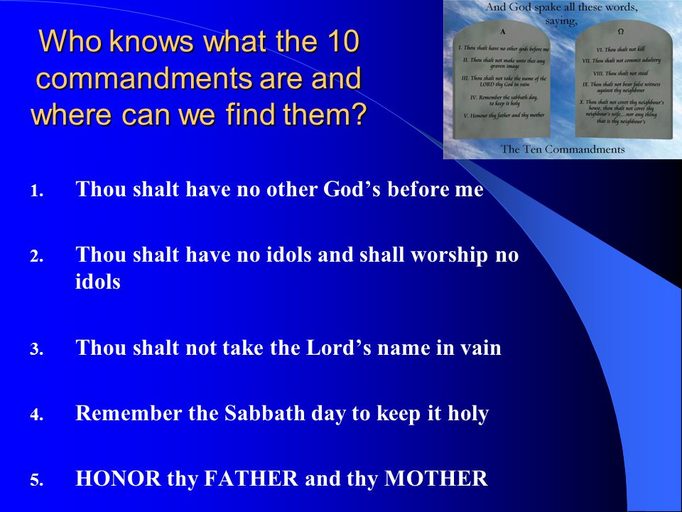 Who knows what the 10 commandments are and where can we find them