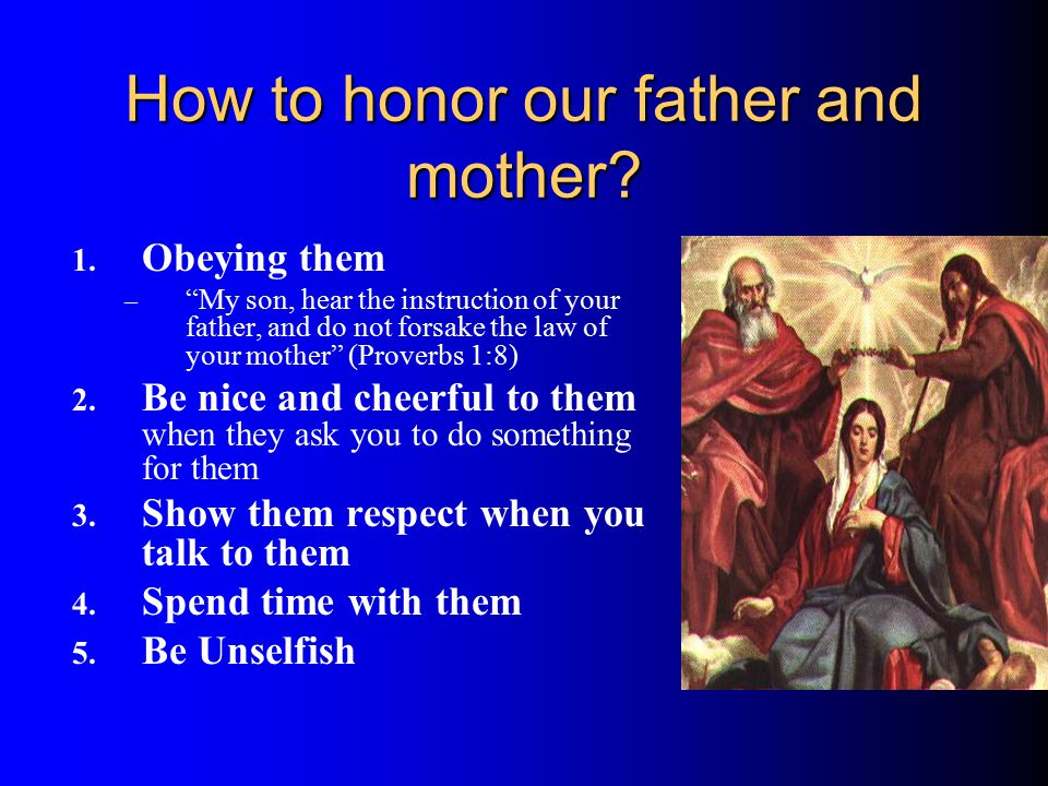 How to honor our father and mother