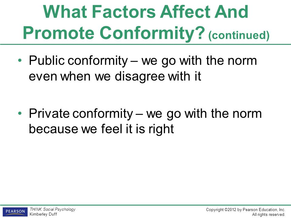 What Factors Affect And Promote Conformity (continued)