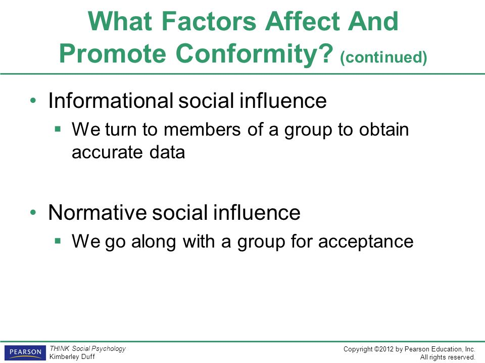 factors of conformity in our society Wild other factors, environmental or psychological, have to be involved (claidie` re  that we have found the tendency to conformity in our society so strong that .