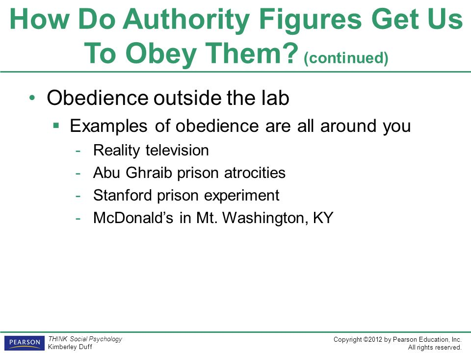 How Do Authority Figures Get Us To Obey Them (continued)