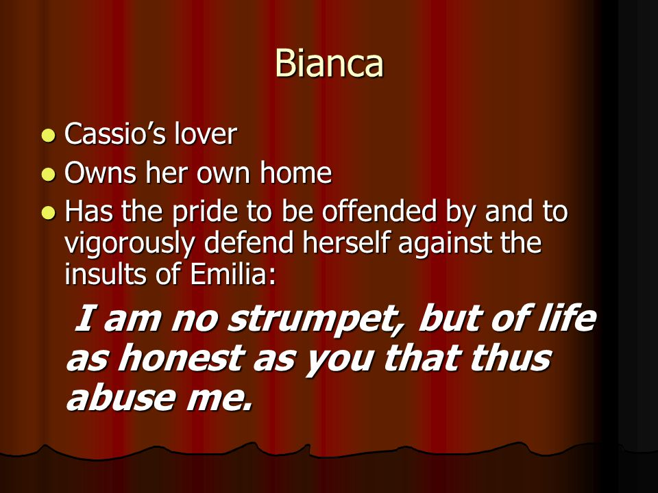 Bianca Cassio's lover Owns her own home