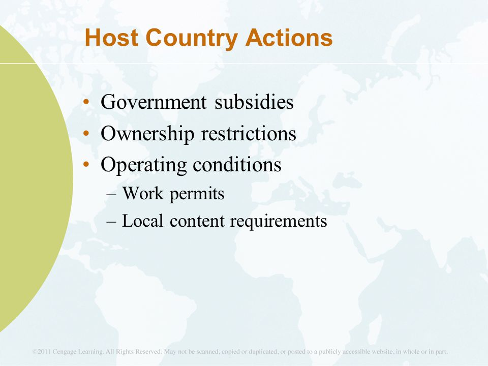 Host Country Actions Government subsidies Ownership restrictions