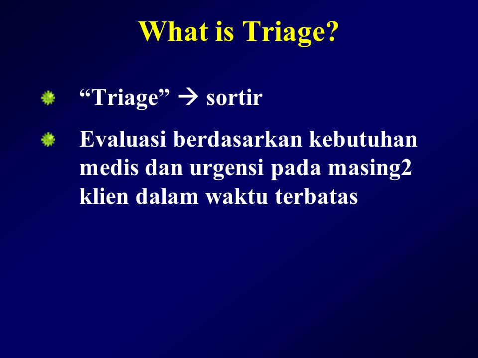 What is Triage Triage  sortir