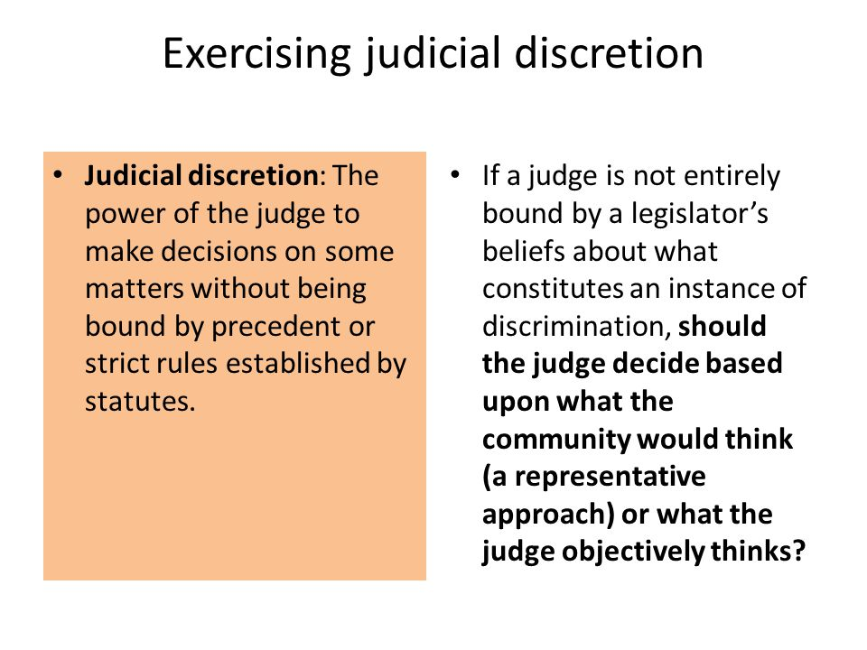 Exercising judicial discretion