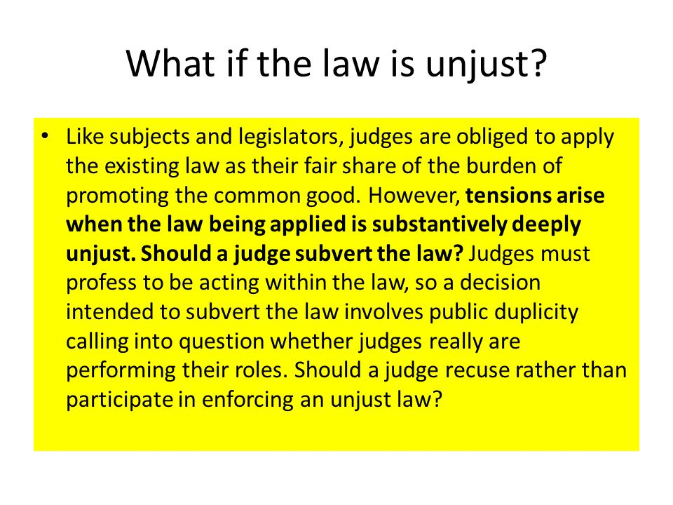 What if the law is unjust