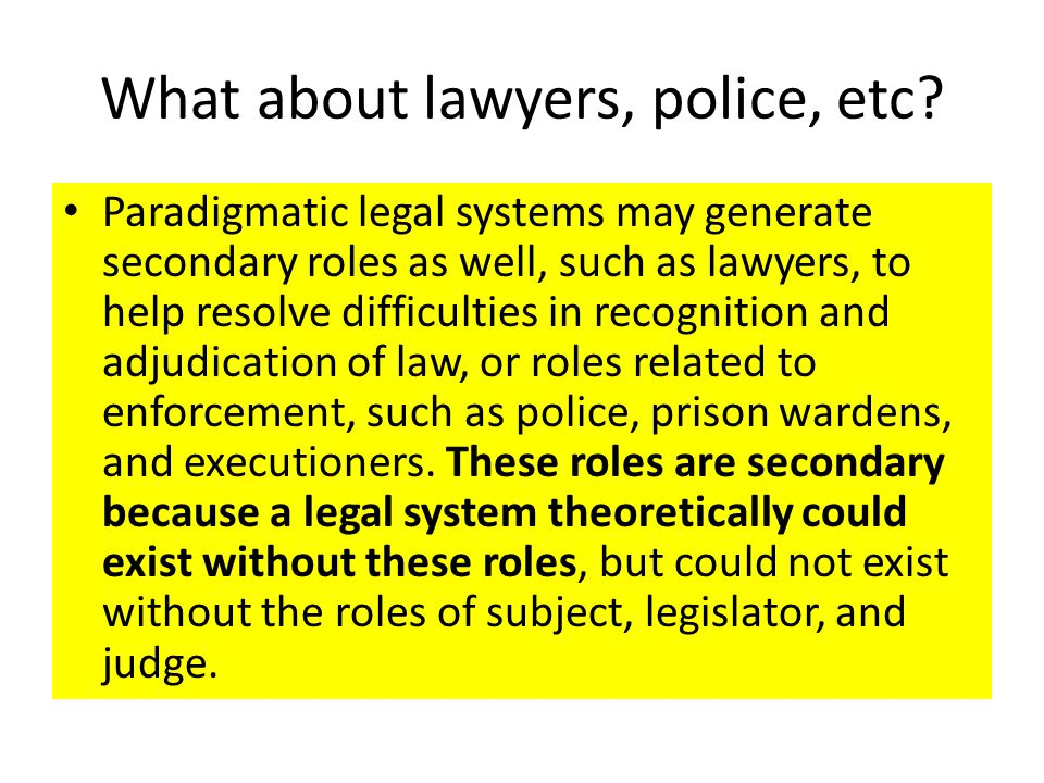 What about lawyers, police, etc