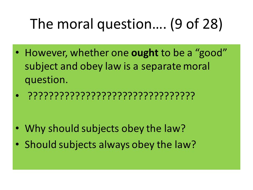 The moral question…. (9 of 28)