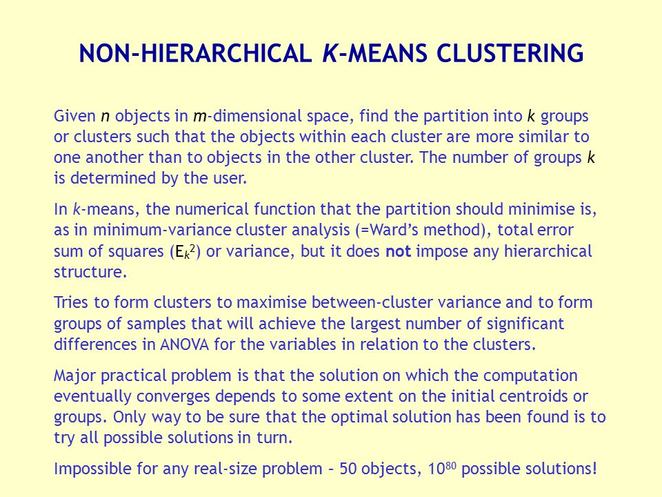 NON-HIERARCHICAL K-MEANS CLUSTERING