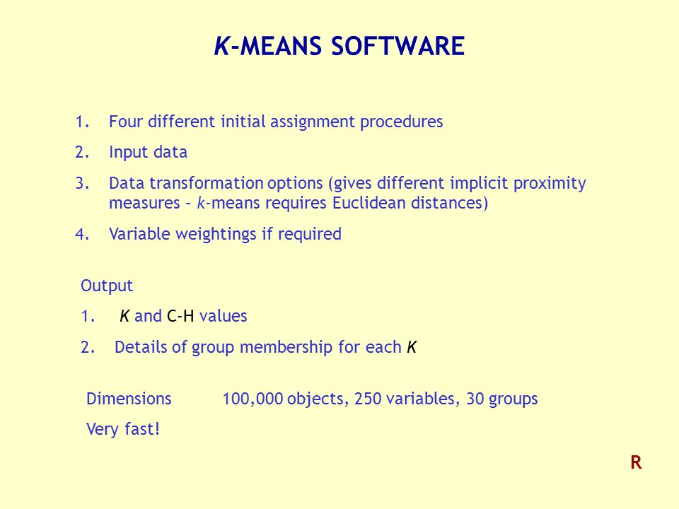 K-MEANS SOFTWARE R Four different initial assignment procedures