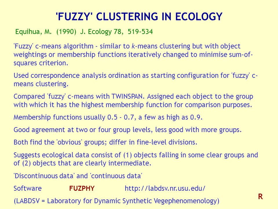 FUZZY CLUSTERING IN ECOLOGY