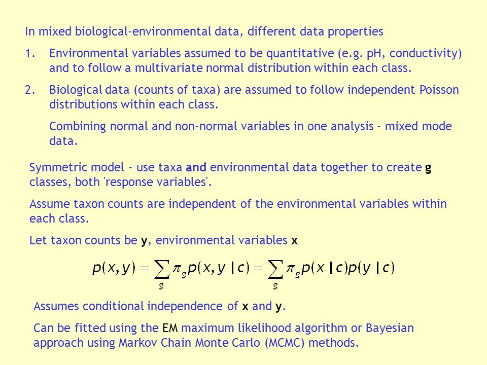 In mixed biological-environmental data, different data properties