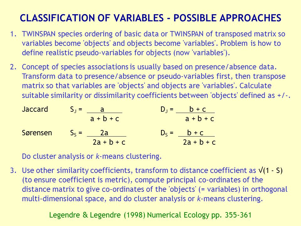 CLASSIFICATION OF VARIABLES - POSSIBLE APPROACHES