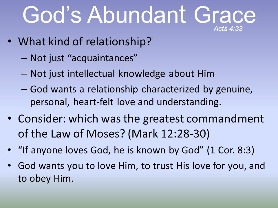 God's Abundant Grace What kind of relationship