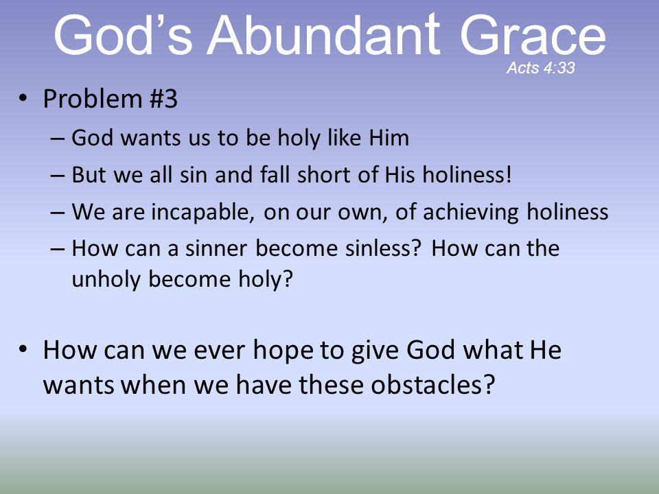 God's Abundant Grace Problem #3