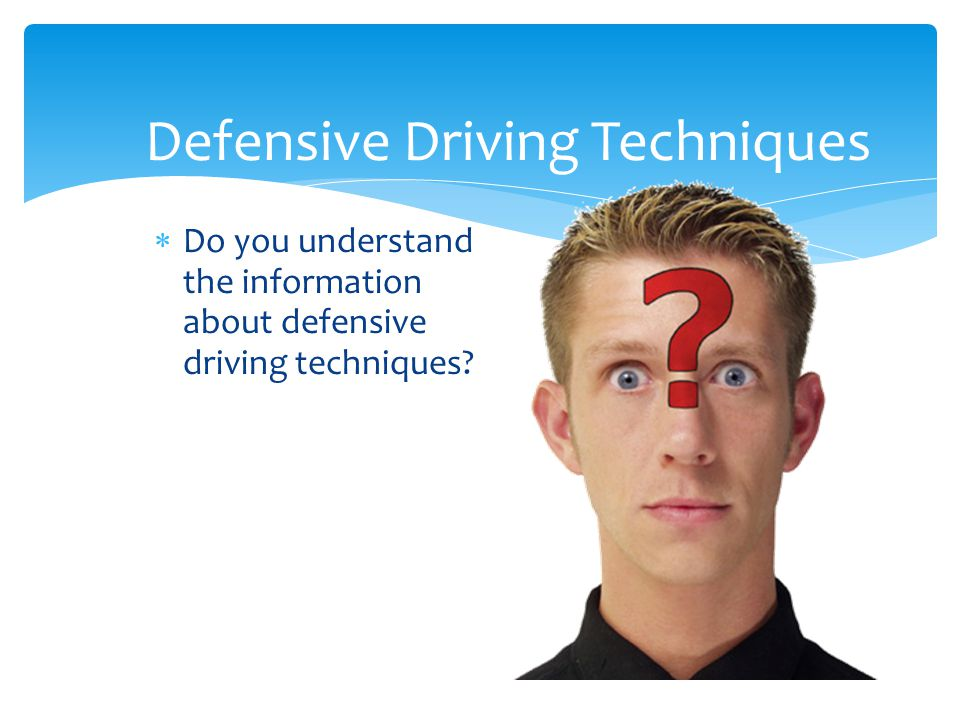 Defensive Driving Techniques