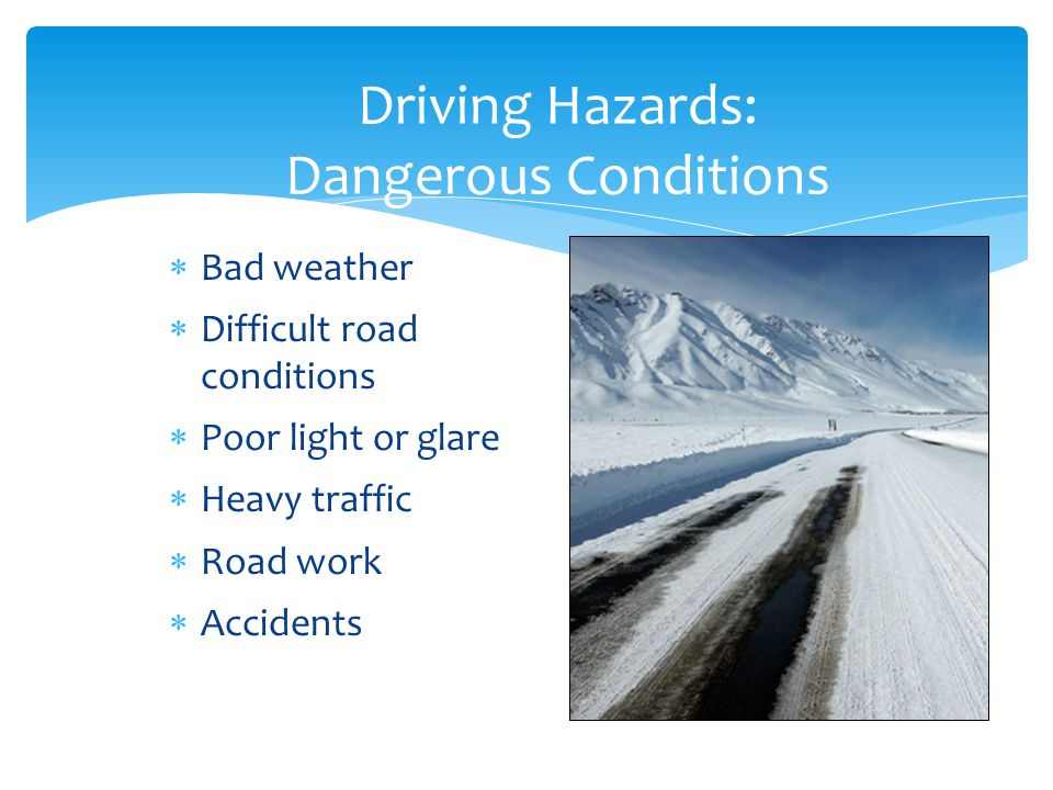 Driving Hazards: Dangerous Conditions