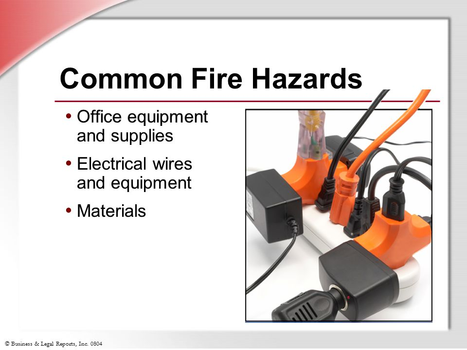 Common Fire Hazards Office equipment and supplies