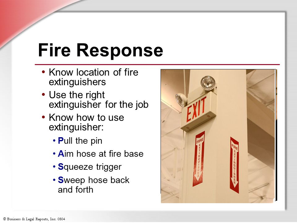 Fire Response Know location of fire extinguishers