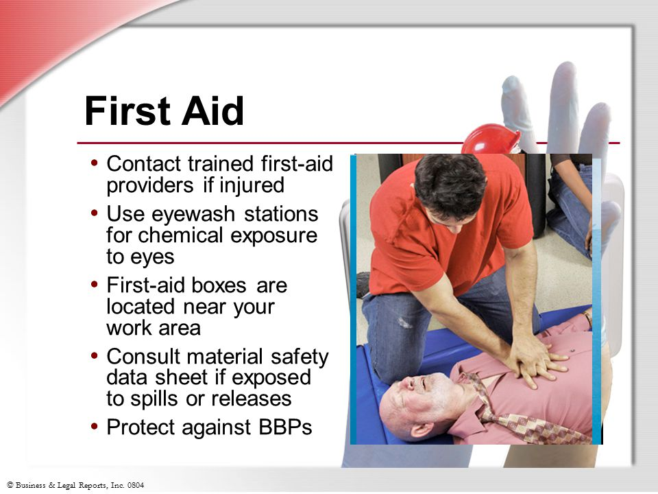First Aid Contact trained first-aid providers if injured