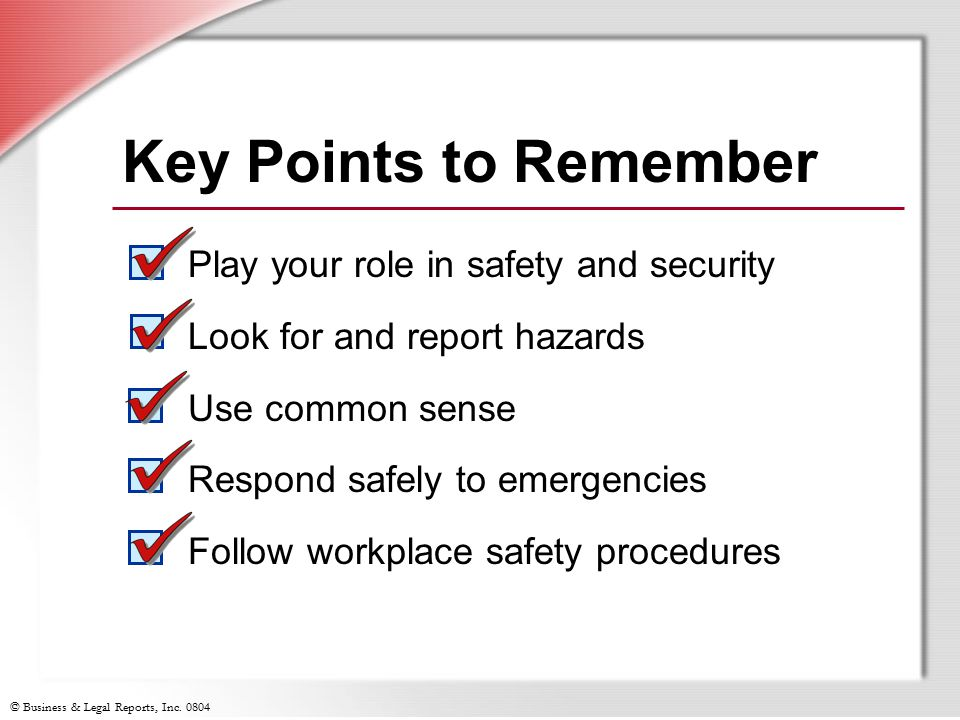 Key Points to Remember Play your role in safety and security