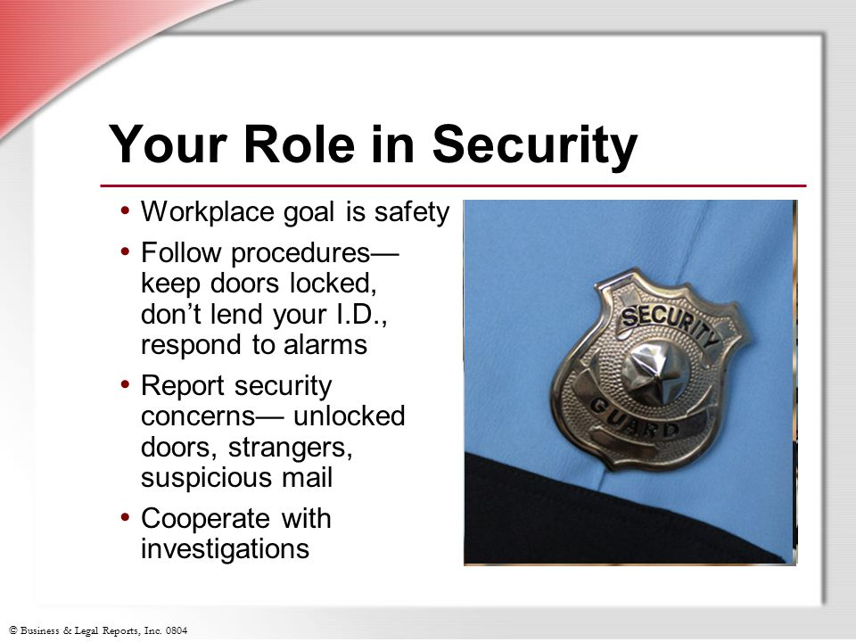 Your Role in Security Workplace goal is safety