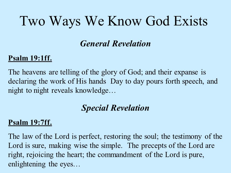 Two Ways We Know God Exists
