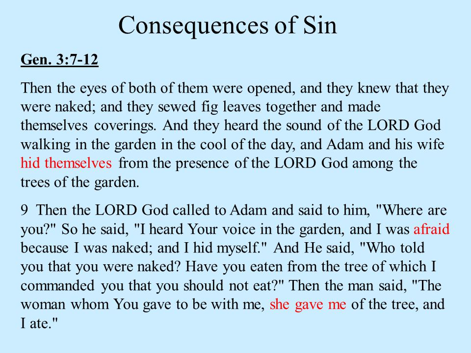 Consequences of Sin Gen. 3:7-12