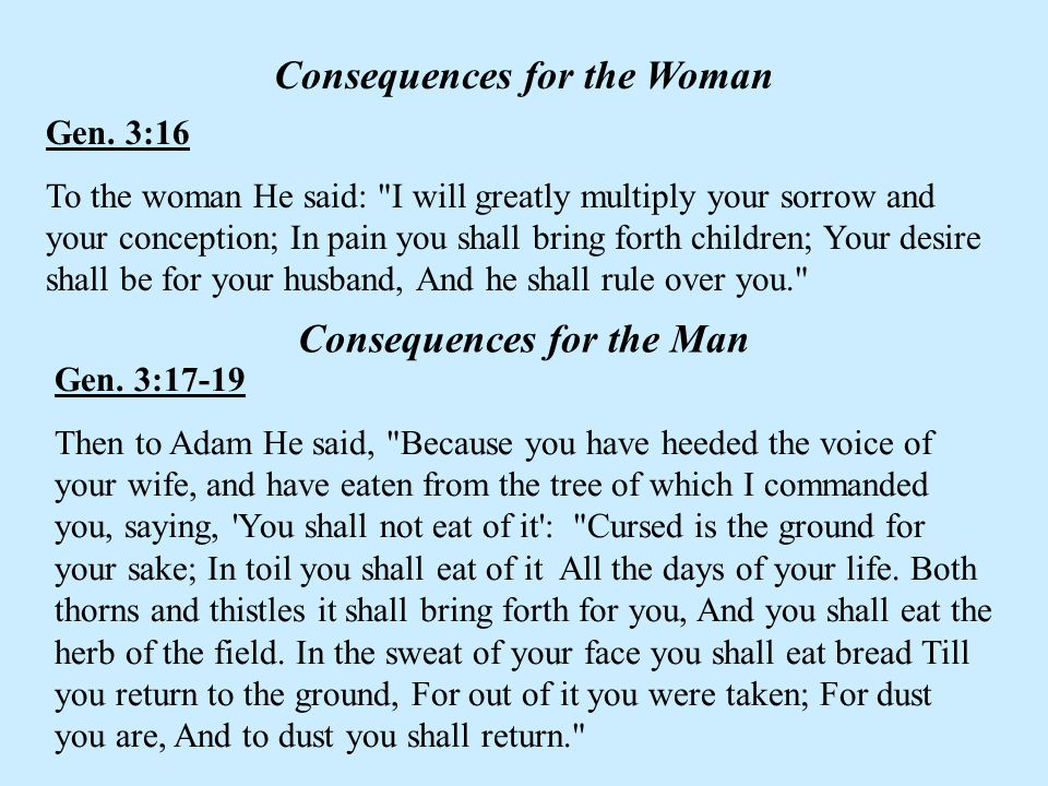 Consequences for the Woman Consequences for the Man