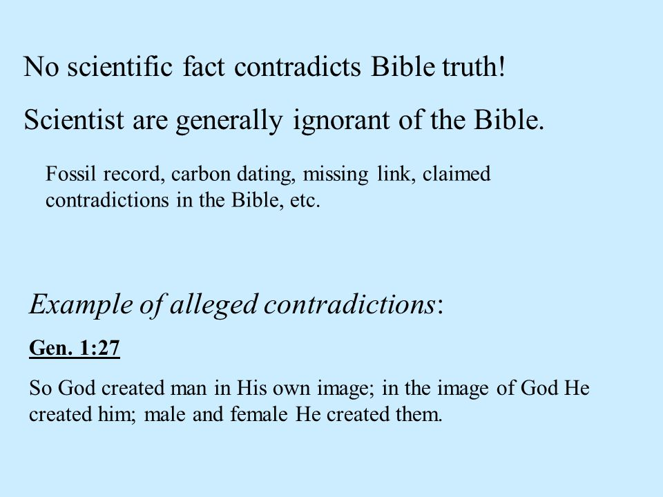 No scientific fact contradicts Bible truth!