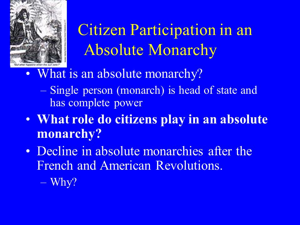 Citizen Participation in an Absolute Monarchy