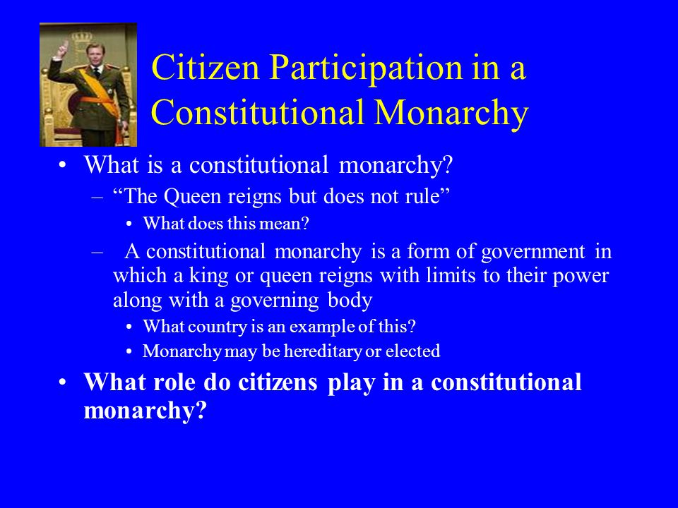 Citizen Participation in a Constitutional Monarchy