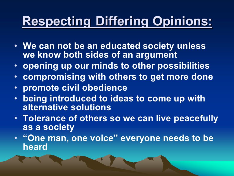 Respecting Differing Opinions: