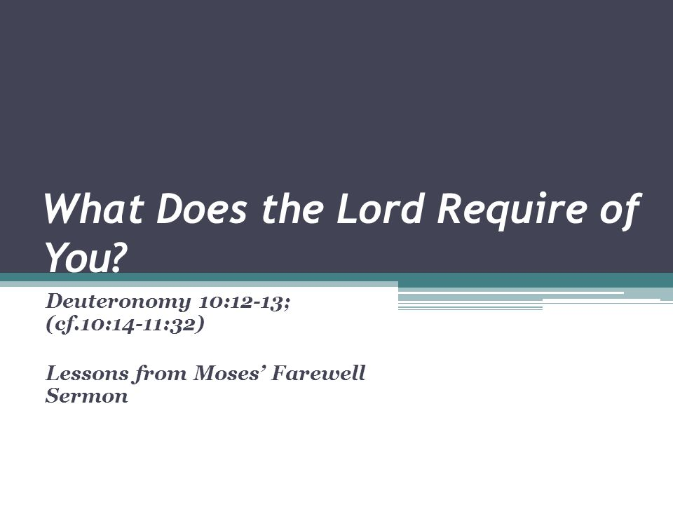 What Does the Lord Require of You