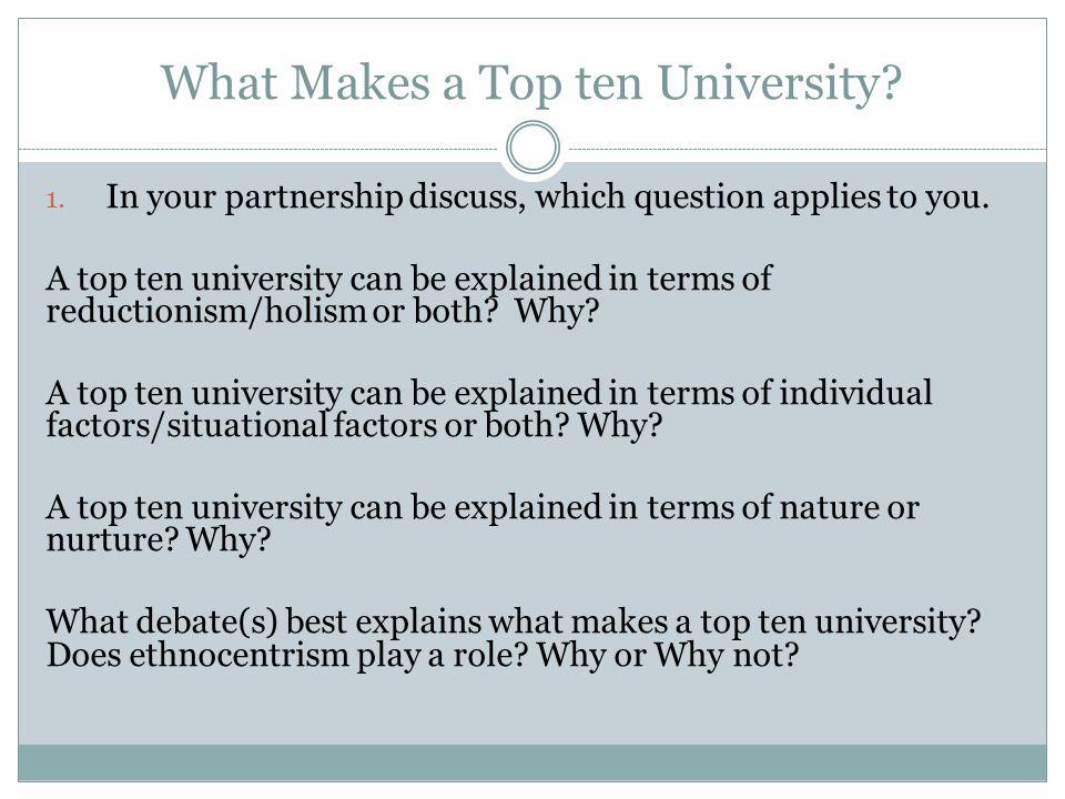 What Makes a Top ten University