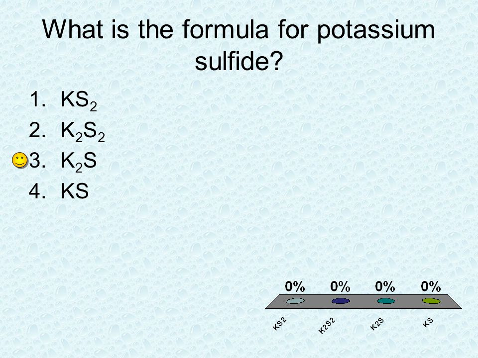 What is the formula for potassium sulfide