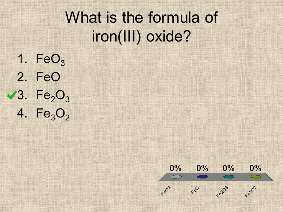 What is the formula of iron(III) oxide