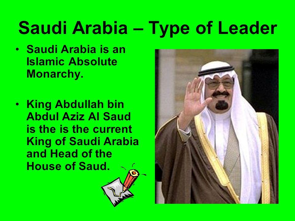 Saudi Arabia – Type of Leader