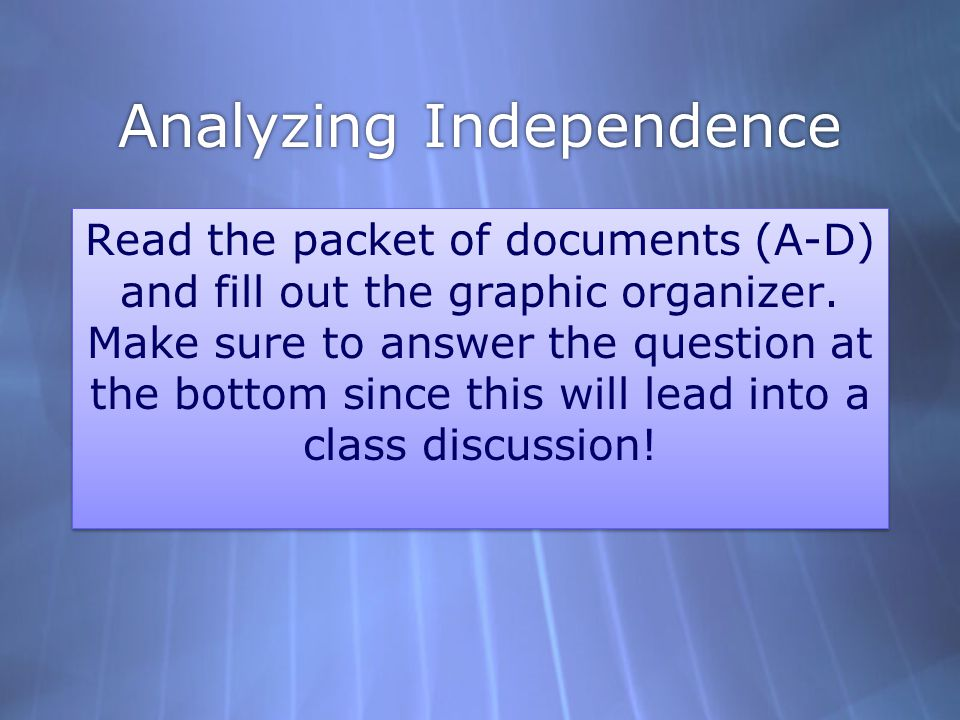 Analyzing Independence